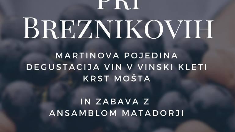 Vabljeni na MARTINOVANJE k Breznikovim!